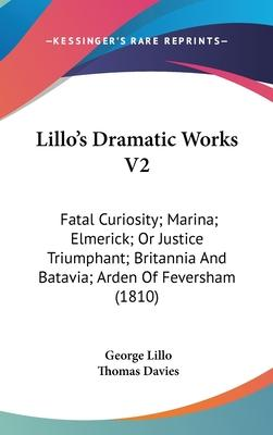 Lillo's Dramatic Works V2