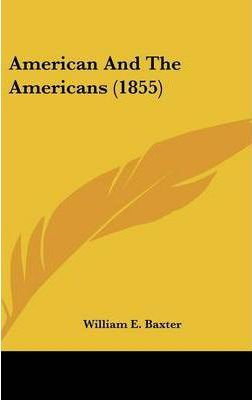 American and the Americans (1855)