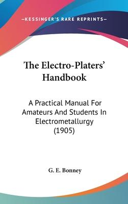 The Electro-Platers' Handbook