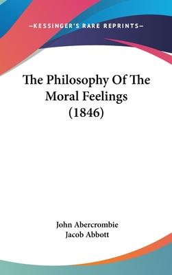 The Philosophy of the Moral Feelings (1846)