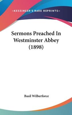 Sermons Preached in Westminster Abbey (1898)