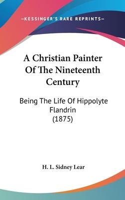A Christian Painter of the Nineteenth Century