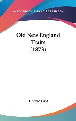 Old New England Traits (1873)
