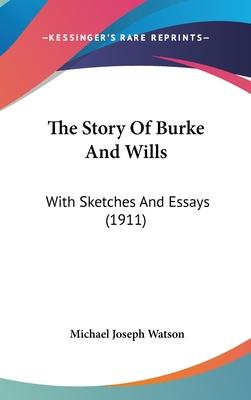 The Story of Burke and Wills