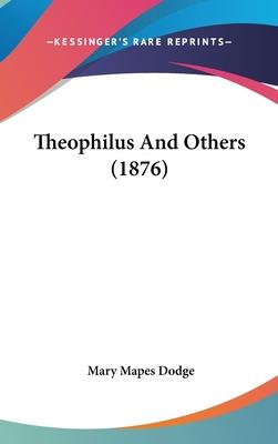 Theophilus and Others (1876)