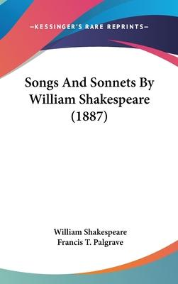 Songs and Sonnets by William Shakespeare (1887)