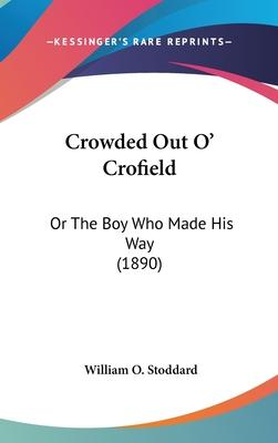 Crowded Out O' Crofield Cover Image