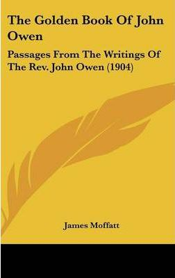 The Golden Book of John Owen