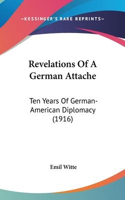 Revelations of a German Attache