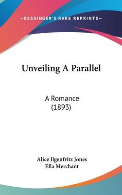 Unveiling a Parallel