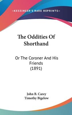 The Oddities of Shorthand