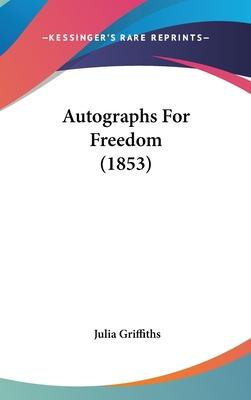 Autographs for Freedom (1853)