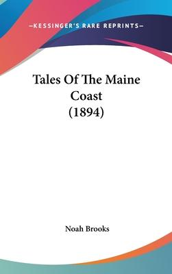 Tales of the Maine Coast (1894)