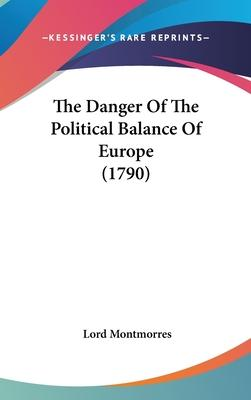 The Danger of the Political Balance of Europe (1790)