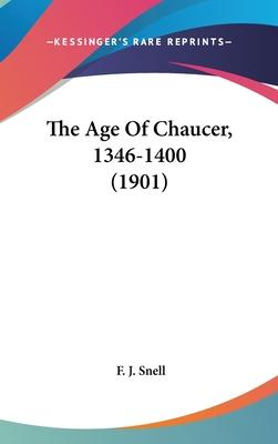 The Age of Chaucer, 1346-1400 (1901)