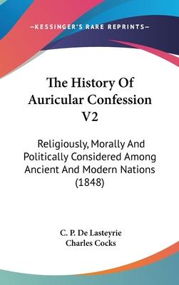 The History of Auricular Confession V2