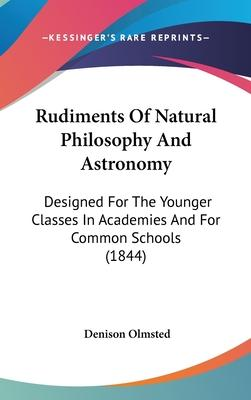 Rudiments of Natural Philosophy and Astronomy