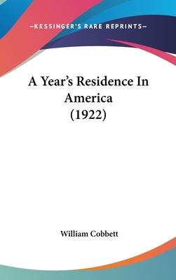 A Year's Residence in America (1922)
