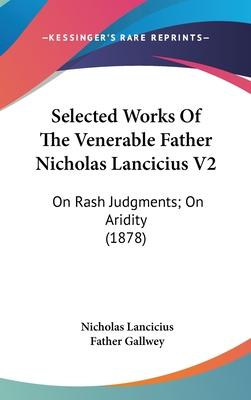 Selected Works of the Venerable Father Nicholas Lancicius V2
