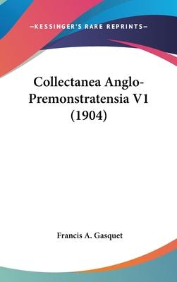 Collectanea Anglo-Premonstratensia V1 (1904)