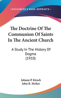 The Doctrine of the Communion of Saints in the Ancient Church