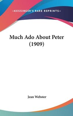 Much ADO about Peter (1909)