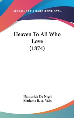 Heaven to All Who Love (1874)