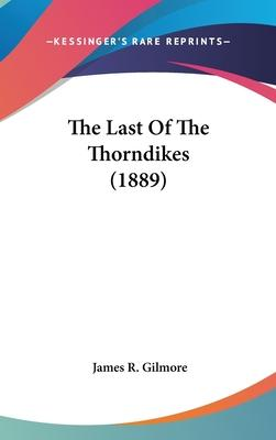 The Last of the Thorndikes (1889)