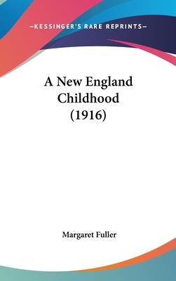 A New England Childhood (1916)