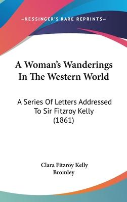 A Woman's Wanderings in the Western World