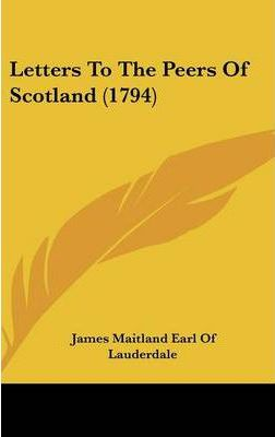 Letters to the Peers of Scotland (1794)