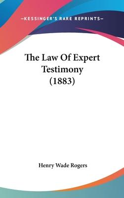 The Law of Expert Testimony (1883)