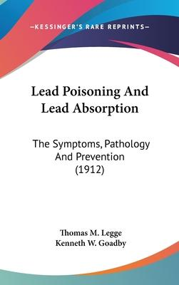 Lead Poisoning and Lead Absorption
