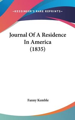 Journal of a Residence in America (1835)