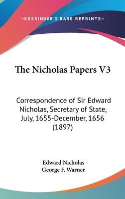 The Nicholas Papers V3