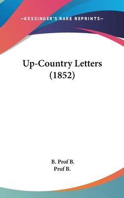 Up-Country Letters (1852)