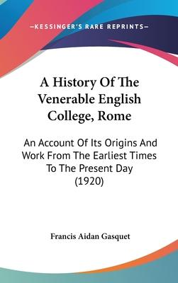 A History of the Venerable English College, Rome