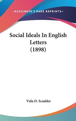Social Ideals in English Letters (1898)