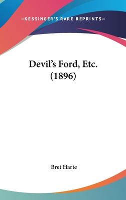 Devil's Ford, Etc. (1896)