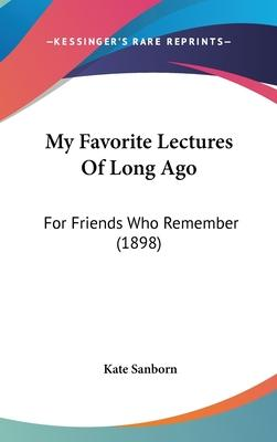 My Favorite Lectures of Long Ago