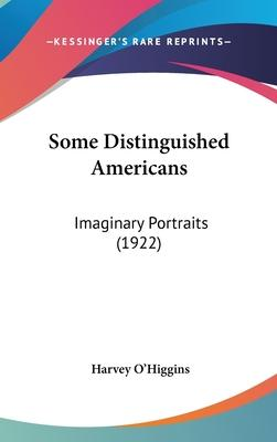 Some Distinguished Americans
