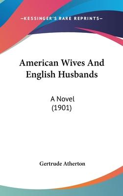 American Wives And English Husbands Cover Image