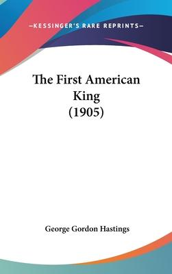 The First American King (1905)