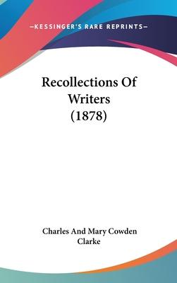 Recollections of Writers (1878)