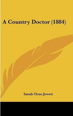 A Country Doctor (1884)