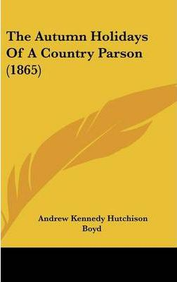 The Autumn Holidays of a Country Parson (1865)