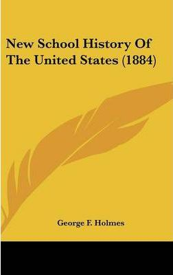 New School History of the United States (1884)