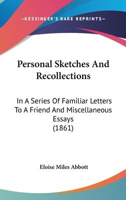 Personal Sketches and Recollections