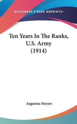 Ten Years in the Ranks, U.S. Army (1914)