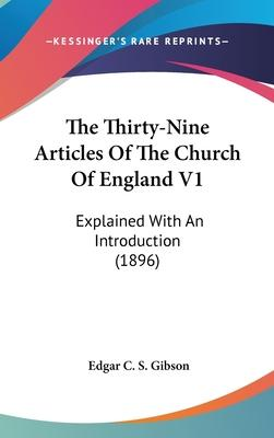 The Thirty-Nine Articles of the Church of England V1